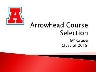 Arrowhead Course Selection