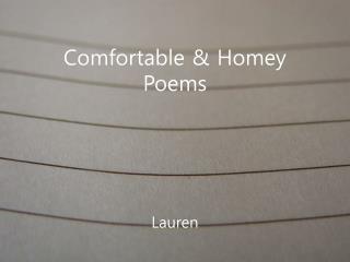 Comfortable & Homey Poems