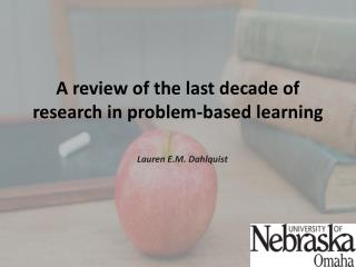 A review of the last decade of research in problem-based learning