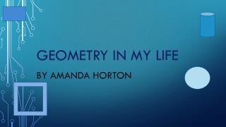 Geometry in my life
