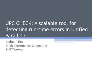 UPC CHECK: A scalable tool for detecting run-time errors in Unified Parallel C
