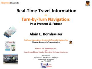 Real-Time Travel Information  in Turn-by-Turn Navigation:  Past Present & Future