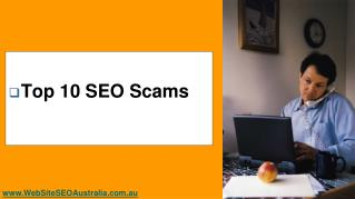 Perth SEO - TOP 10 SEO Scams
