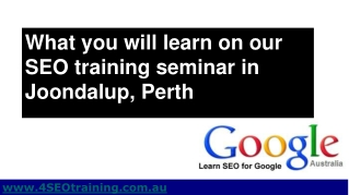 Perth SEO - SEO Training Seminar in Joondalup Perth WA