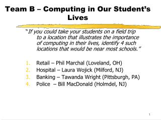 Team B – Computing in Our Student's Lives