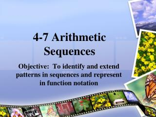 4-7 Arithmetic Sequences