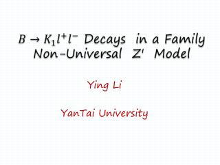 Decays   in a Family Non-Universal  Z ′   Model
