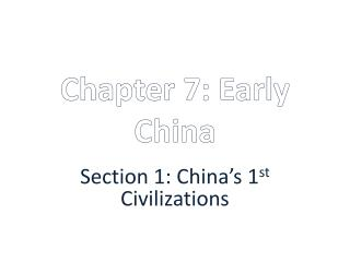 Chapter 7: Early China