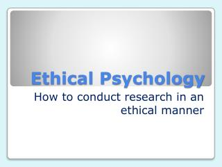 Ethical Psychology