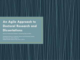 An Agile  Approach to  Doctoral Research and Dissertations