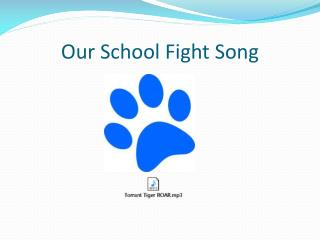 Our School Fight Song