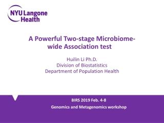 BIRS 2019 Feb. 4-8 Genomics and Metagenomics w orkshop