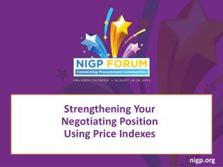 Strengthening Your  Negotiating Position  Using Price Indexes