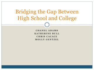 Bridging the Gap Between High School and College