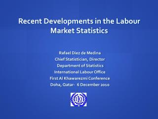 Recent Developments in the Labour Market Statistics