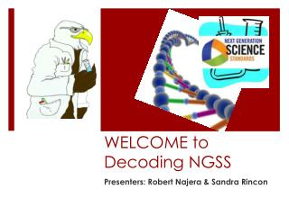 WELCOME to Decoding NGSS