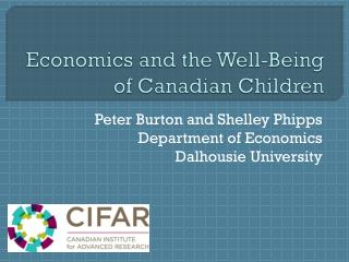 Economics and the Well-Being of Canadian Children
