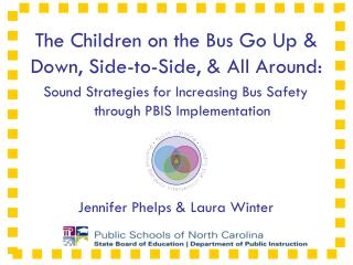 The Children on the Bus Go Up  & Down , Side-to-Side,  & All  Around: