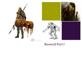 Beowulf Part I