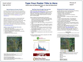 Type Your Poster Title in Here School name and Watershed name ( ie . Sand Hill Watershed) Date