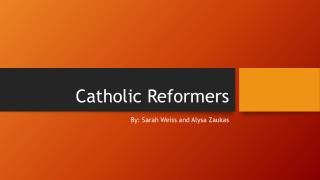 Catholic Reformers