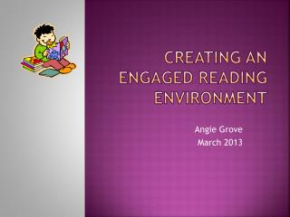 Creating an Engaged Reading environment