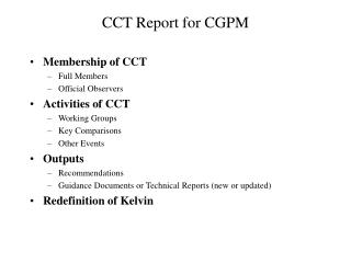 CCT Report for CGPM