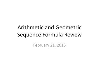 Arithmetic and Geometric Sequence Formula Review