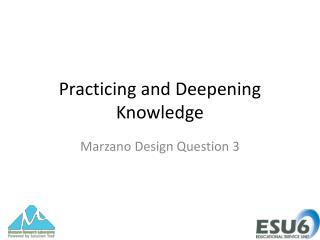 Practicing and Deepening Knowledge