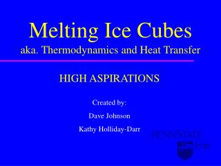 Melting Ice Cubes aka. Thermodynamics and Heat Transfer