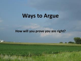 Ways to Argue