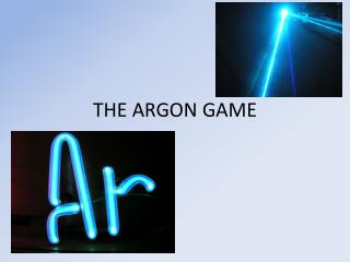 THE ARGON GAME
