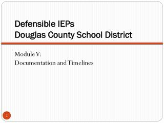Defensible IEPs Douglas County School District