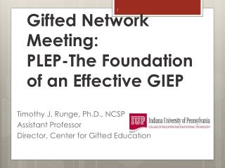Gifted Network Meeting:  PLEP-The  Foundation of an Effective GIEP