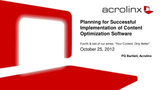 Planning  for  Successful Implementation of Content Optimization Software