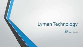 Lyman Technology