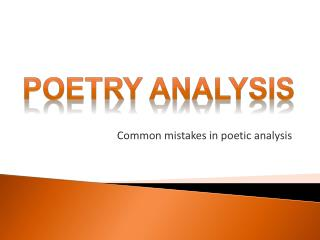 Common mistakes in poetic analysis