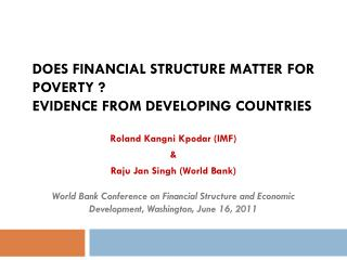 Does Financial Structure Matter for Poverty ? Evidence from Developing Countries