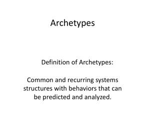 Definition of Archetypes: