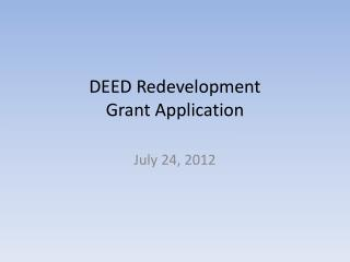 DEED Redevelopment  Grant Application