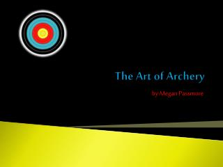 The Art of Archery
