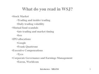 Stock Market Trading and insider trading Daily trading volatility Mutual fund scandals  late trading and market timing f