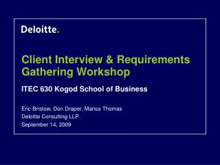 Client Interview  Requirements Gathering Workshop