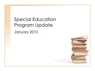 Special Education  Program Update