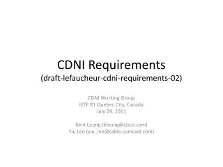 CDNI  Requirements (draft- lefaucheur - cdni -requirements-02)