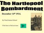 The Hartlepool  Bombardment