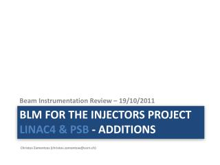 BLM for the Injectors project  LINAC4 &  PSB  - additions
