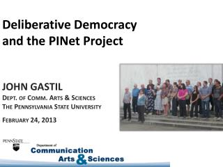 Deliberative Democracy  and the  PINet  Project