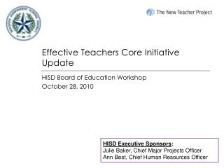 Effective Teachers Core Initiative Update