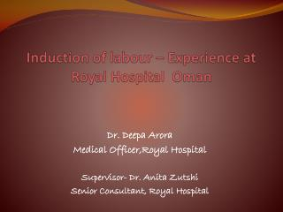 Induction of labour – Experience at Royal Hospital  Oman